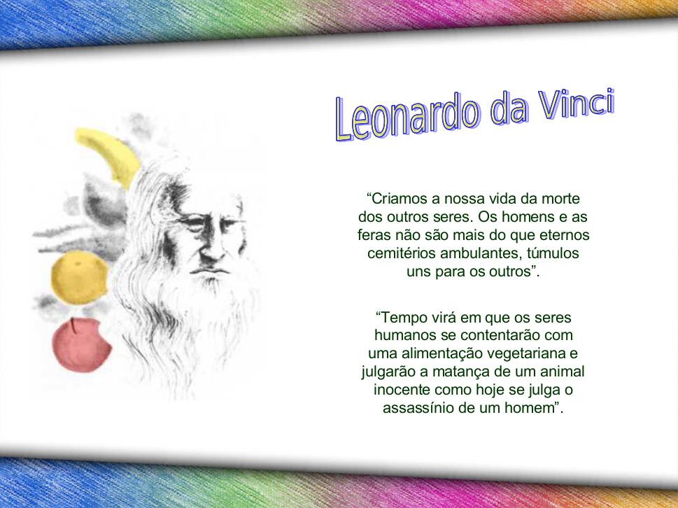 Gênio da humanidade vegetariano: Leonardo da Vinci
