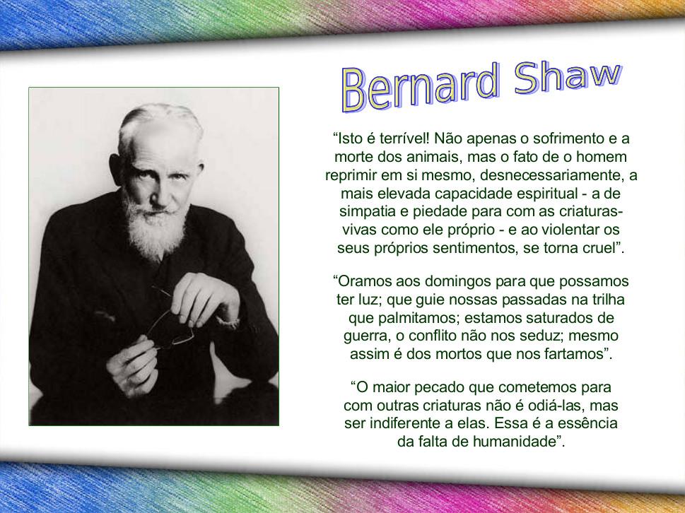 Gênio da humanidade vegetariano: Bernard Shaw